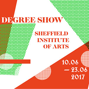 Sheffield Institute of Arts Degree Show