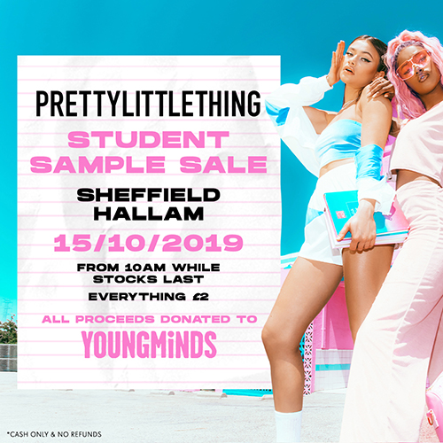 PrettyLittleThing Sheffield Hallam Student Sample Sale