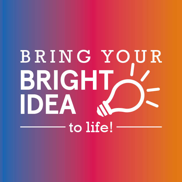 Bright Ideas - Bring your project to life!