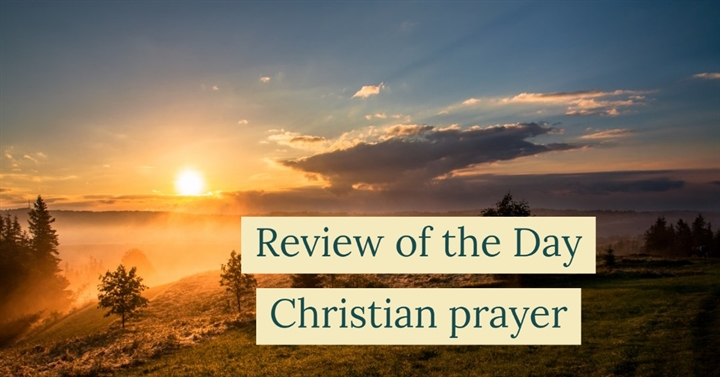 Review of the Day (Christian prayer)