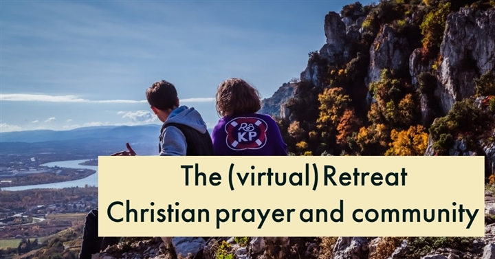 The Virtual Retreat (Bible Study and Prayer)